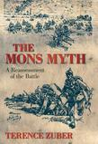 The Mons Myth: A Reassessment of the Battle