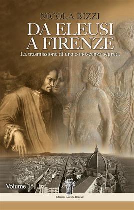 Da Eleusi a Firenze: La trasmissione di una conoscenza segreta