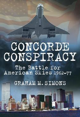 Concorde Conspiracy: The Battle for American Skies