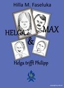 Helga und Max