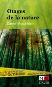 Otages de la nature