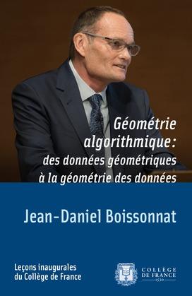 Géométrie algorithmique: des données géométriques à la géométrie des données