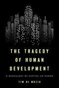 The Tragedy of Human Development