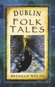 Dublin Folk Tales
