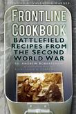 Frontline Cookbook: Battlefield Recipes from the Second World War