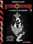 Storie di Arcadia: L'Innocenza perduta