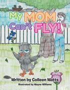 My Mom Can't Fly