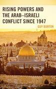 Rising Powers and the Arab–Israeli Conflict since 1947