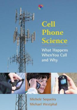 Cell Phone Science: What Happens When You Call and Why