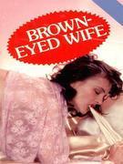 Brown-Eyed Wife (Vintage Erotic Novel)