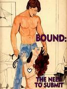 Bound - The Need To Submit (Vintage Erotic Novel)