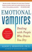 Emotional Vampires: Dealing with People Who Drain You Dry, Revised and Expanded 2nd Edition: Dealing with People Who Drain You Dry, 2nd Edition