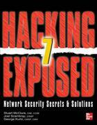 Hacking Exposed 7 Network Security Secrets & Solutions Seventh Edition : Network Security Secrets and Solutions