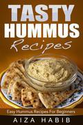 Tasty Hummus Recipes - Easy Hummus Recipes For Beginners