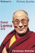 Webster's Dalai Lama XIV Picture Quotes