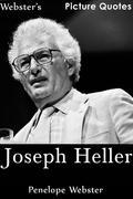 Webster's Joseph Heller Picture Quotes