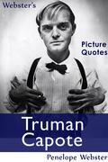 Webster's Truman Capote Picture Quotes