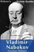Webster's Vladimir Nabokov Picture Quotes