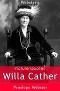 Webster's Willa Cather Picture Quotes