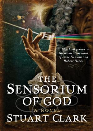 The Sensorium of God: The Sky's Dark Labyrinth Book II