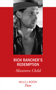 Rich Rancher's Redemption (Mills & Boon Desire) (Texas Cattleman's Club: The Impostor, Book 2)