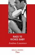Rags To Riches Baby (Mills & Boon Desire) (Millionaires of Manhattan, Book 6)