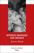 Between Marriage And Merger (Mills & Boon Desire) (The Locke Legacy, Book 3)