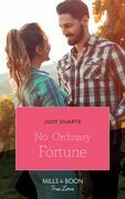 No Ordinary Fortune (Mills & Boon True Love) (The Fortunes of Texas: The Rulebreakers, Book 2)