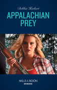 Appalachian Prey (Mills & Boon Heroes) (Red, White and Built, Book 5)