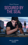 Secured By The Seal (Mills & Boon Heroes) (Red, White and Built, Book 5)