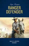 Ranger Defender (Mills & Boon Heroes) (The Coltons of Red Ridge, Book 2)