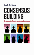 Consensus building: proceso de construcción de consenso