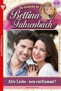 Bettina Fahrenbach 65 – Liebesroman