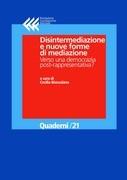 Disintermediazione e nuove forme di mediazione. Verso una democrazia post-rappresentativa?