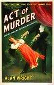 Act of Murder: A Victorian Mystery