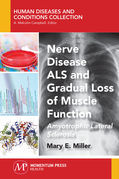 Nerve Disease ALS and Gradual Loss of Muscle Function