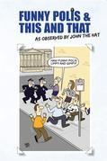 Funny Polis and This and That