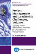 Project Management and Leadership Challenges, Volume I