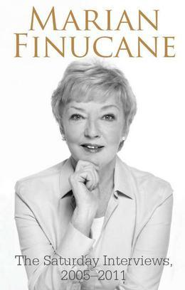 Marian Finucane: The Saturday Interviews