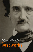 "Edgar Allan Poe: The Best Works (""The Narrative of Arthur Gordon Pym of Nantucket"", ""The Fall of the House of Usher"", ""The Tell-Tale Heart"", ""The Raven"", ""The Cask of Amontillado"" and many more)"
