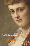 Edith Wharton: The Best Works