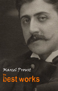 Marcel Proust: The Best Works