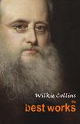 Wilkie Collins: The Best Works