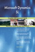 Microsoft Dynamics SL: Complete Self-Assessment Guide