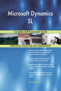 Microsoft Dynamics SL: Complete Self-Assessment Guide