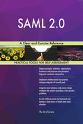 SAML 2.0: A Clear and Concise Reference