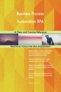 Business Process Automation BPA: A Clear and Concise Reference