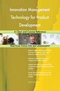 Innovation Management Technology for Product Development: A Clear and Concise Reference