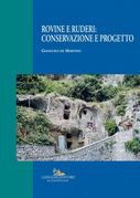 Rovine e ruderi: conservazione e progetto