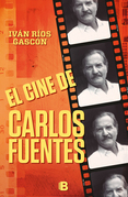 El cine de Carlos Fuentes